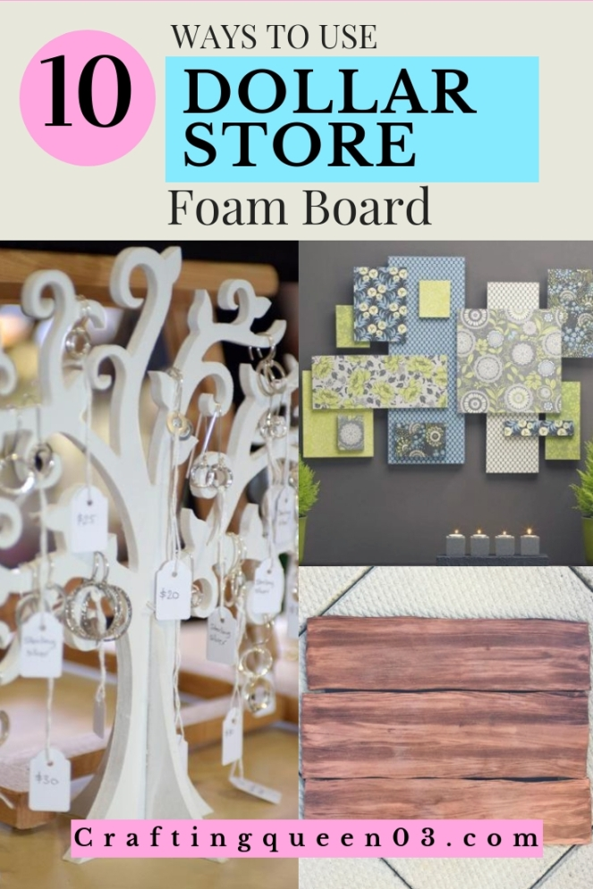 ways to use dollar store foam board