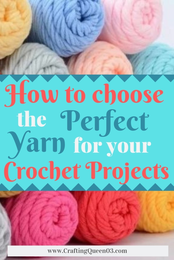 How to choose the perfect yarn for your crochet projects