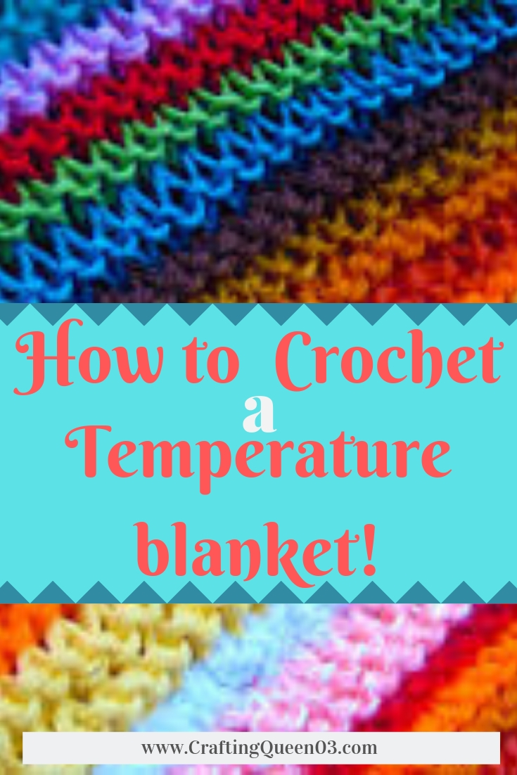 How to crochet a Temperature Blanket! Blog: https://craftingqueen03.com/2018/12/22/crochet-weather-blanket/